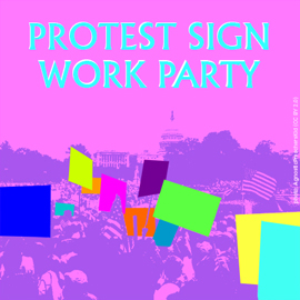 protest sign work party