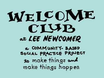Welcome Club at Lee Newcomer School, a project to make things or make things happen