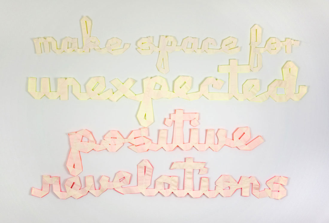 make space for unexpected positive revelations, 2012, 49 × 39 in / 1.5 × 1 m