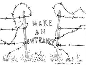 make an entrance, a suggestion by ryan pierce