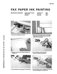 fax paper ink painting. Materials needed · Heat-sensitive fax paper · Mailing tube · Glue gun · Soldering iron · Hair dryer · Electricity · Glue · Blade · Ruler page one 1. These are the materials you will need. 3. Use glue to combine a few sheets of fax paper into one large one. 5. Use the heated nozzle of a glue gun for medium lines. 2. Measure and cut fax paper to size. For the height, roughly measure with the mailing tube that will be at each end of the painting. 4. Turn on hair dryer and aim at fax paper. Watch bold and fuzzy marks appear. 6. Use the heated nozzle of a soldering iron for fine lines. Be careful. Unplug cord if iron get too hot. tattfoo:DIY:EvERYonE IS an aRTIST #mkthngshppn
