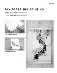 fax paper ink painting Difficulty moDerate time fast BuDget moDerate 7. Glue fax paper onto mailing tube. 8. Repeat action on both ends. page two 9. Enjoy the wonderful wall hanging.