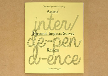 interdependence zine cover: thought experiments in agency. artists' personal impacts survey review. christine wong yap