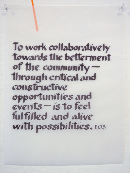 To work collaboratively towards the betterment of the community--through critical and constructive opportunities and events--is to feel fulfilled and alive with possibilities. Elin O'Hara Slavik