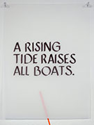 a rising tide raises all boats (aphorism, shared by Michelle Wilson)