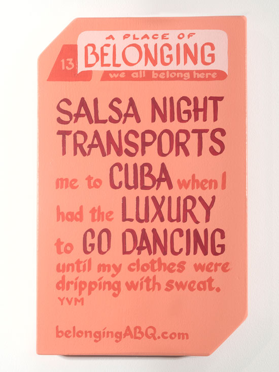 A Place of Belonging #13. We all belong here. Salsa night transports me to Cuba when I had the luxury to go dancing until my clothes were dripping with sweat. BelongingABQ.com