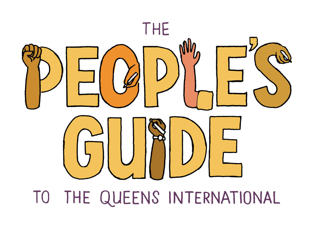 Logo for The People's Guide to the Queens International, with some of the letters turning into hands writing, a raised fist, etc., in orange, yellow, brown
